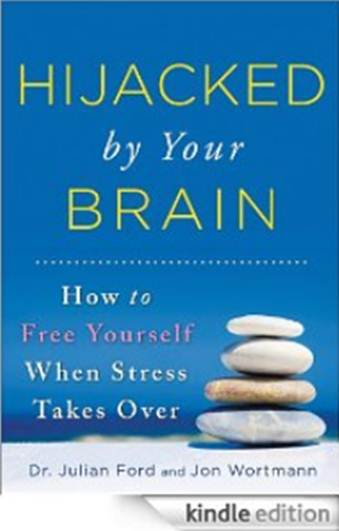 Description:   In Hijacked by Your Brain, clinical psychologist and professor Julian Ford seeks to share with us what he's learned from working with patients who suffer from post-traumatic stress disorder.
