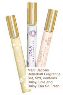 Description: Marc Jacobs Rollerbal Fragrance Set, $29, contains Daisy, Lola and Daisy Eau So Fresh.