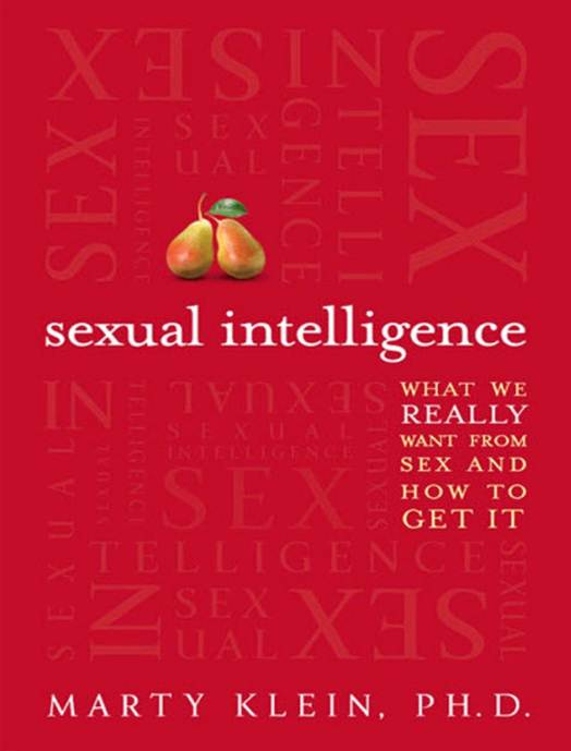 Description: Description: Sexual intelligence what we really want from sex and how to get it