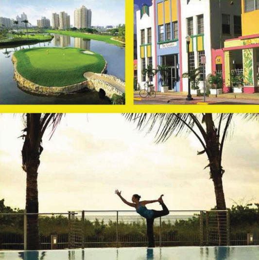 Description: Canyon Ranch takes yoga to the pool, while Turnberry Isle's golf course (above left) boasts impressive views. Miami's art deco district (above right) is a highlight